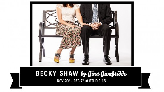 Photo Credit: Mitch and Murray Productions - Becky Shaw by Gina Gionfriddo
