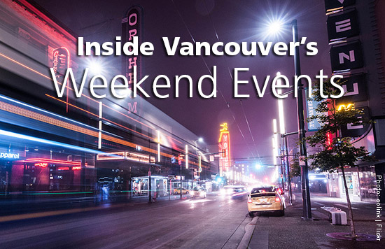 What To Do In Vancouver This Weekend
