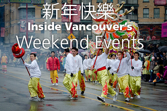 Chinese New Year | Things To Do In Vancouver This Weekend