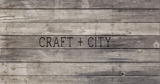 CRAFT + CITY | Things To Do In Vancouver This Weekend