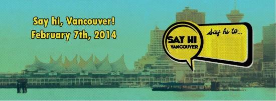 Say Hi Vancouver 2014