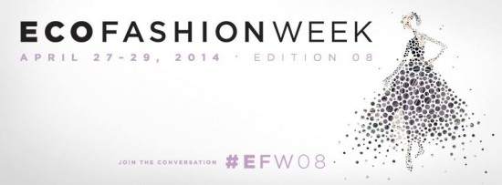 Eco Fashion Week | Things To Do In Vancouver This Weekend