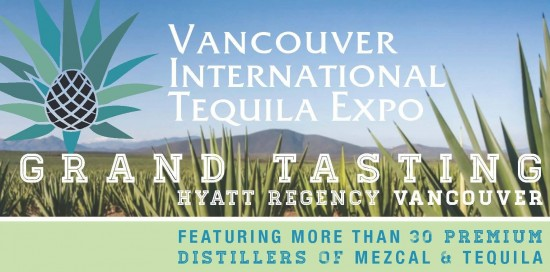 3rd Annual Vancouver Tequila Expo | Things To Do In Vancouver This Weekend