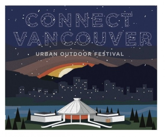 Connect Vancouver - Urban Outdoor Festival | Things To Do In Vancouver This Weekend