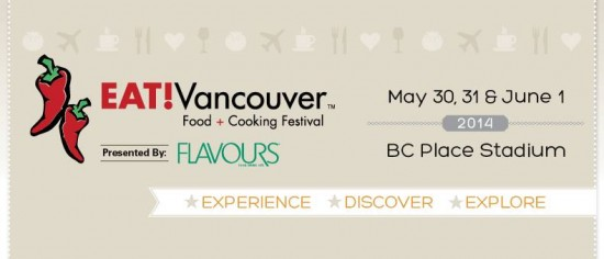 EAT! Vancouver | Things To Do In Vancouver This Weekend