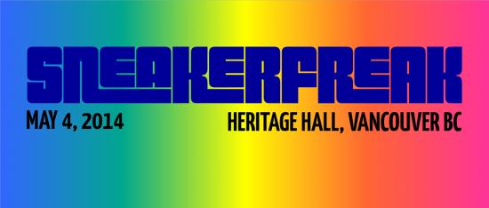 SneakerFreak | Things To Do In Vancouver This Weekend