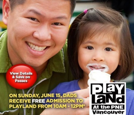 Playland Fathers Day Special   Things To Do In Vancouver This Weekend