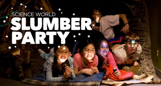 Science World Slumber Party | Things To Do In Vancouver This Weekend