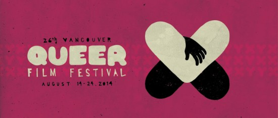26th Vancouver Queer Film Festival | Things To Do In Vancouver This Weekend