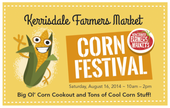 Kerrisdale Farmers Market - Corn Festival | Things To Do In Vancouver This Weekend