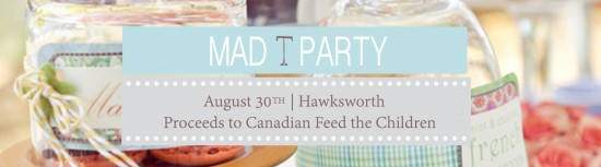 Mad T-Party | Things To Do In Vancouver This Weekend