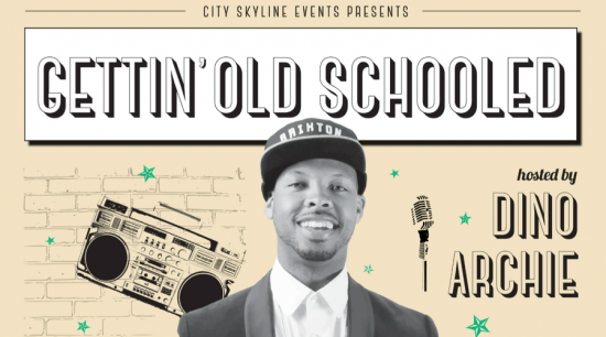 Gettin' Old Schooled| Things To Do In Vancouver This Weekend
