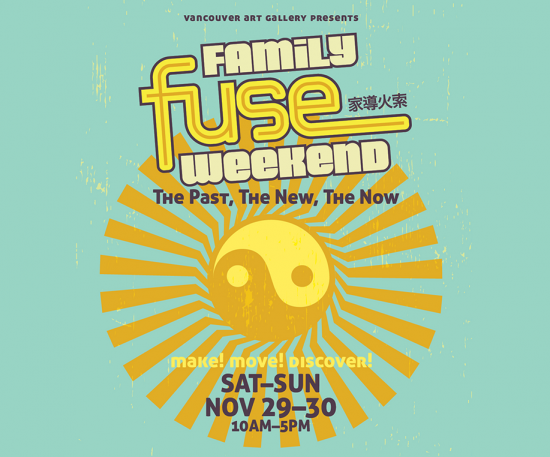 Vancouver Art Gallery - Family FUSE Weekend   Things To Do In Vancouver This Weekend