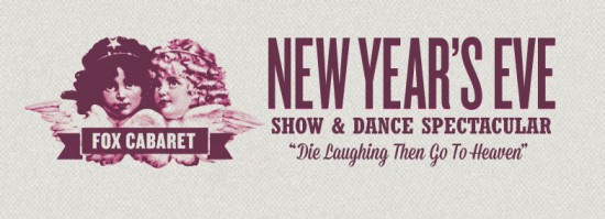 New Year's at the Fox Cabaret   Things To Do In Vancouver This Weekend