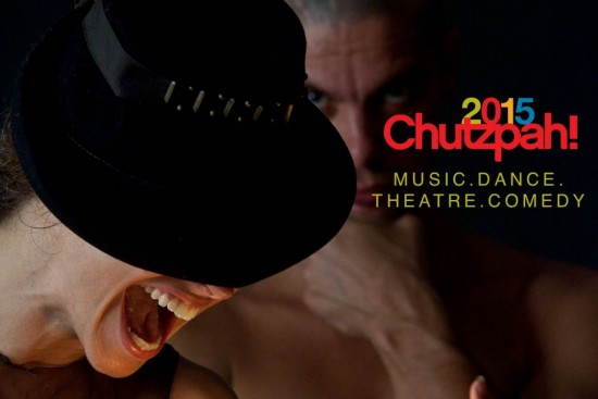 2015 Chutzpah! Festival | Things To Do In Vancouver This Weekend