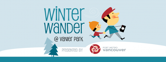 4th Annual Winter Wander at Vanier Park | Things To Do In Vancouver This Weekend