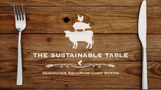 Vancouver Aquarium - Sustainable Table | Things To Do In Vancouver This Weekend