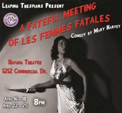 A Fateful Meeting of Les Femmes Fatales