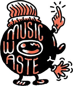 MusicWaste