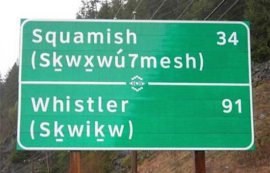 The Skwomesh language as seen on signs along the Sea to Sky Highway