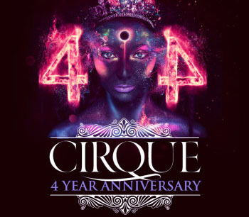 Cirque 4 Year Anniversary