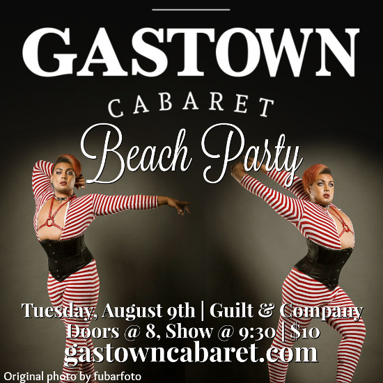 Gastown Cabaret - Beach Party