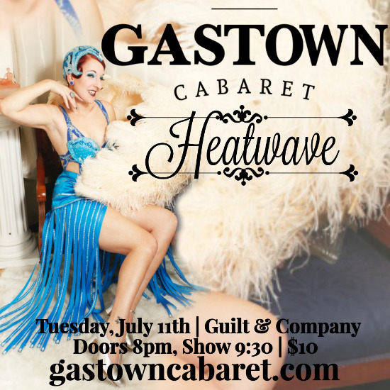 Gastown Cabaret July Insta