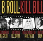 B-Roll Kill Bill