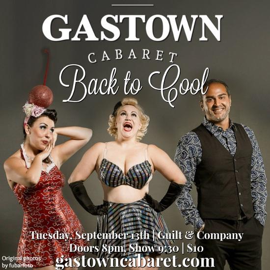 Gastown Cabaret September