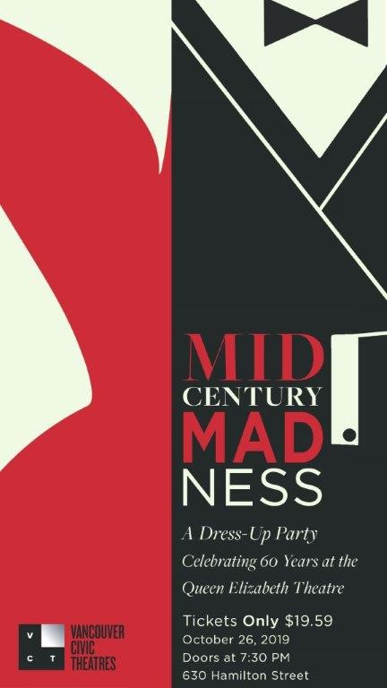 Mid-century Madness – Celebrating 60 years at the Queen Elizabeth Theatre - Inside Vancouver Blog
